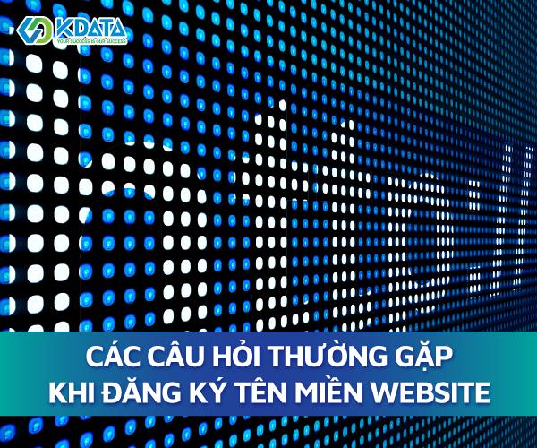 Các câu hỏi thường gặp khi đăng ký tên miền website (1)